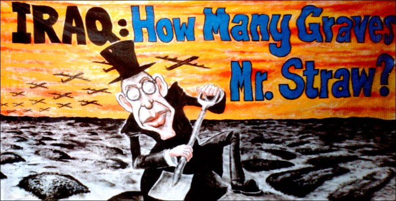 Banner for a JnV demo in London - Iraq: how many Graves Mr. Straw (then Foreign Secretary), around 2004