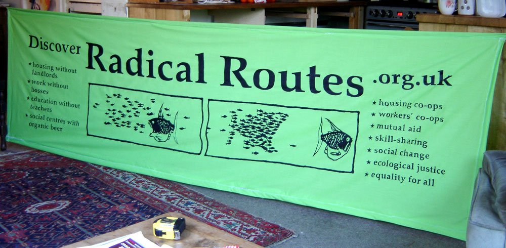 Radical Routes banner 2009